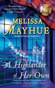 A Highlander of Her Own (Daughters of the Glen, Book 4) - Melissa Mayhue