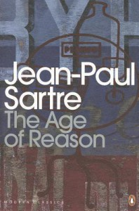 The Age of Reason (Roads to Freedom, #1)  - Jean-Paul Sartre, Eric Sutton, David Caute
