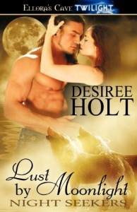 Lust by Moonlight - Desiree Holt