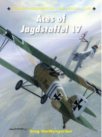 Aces of Jagdstaffel 17 - Greg Vanwyngarden