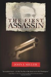 The First Assassin - John J. Miller