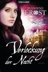 Verlockung der Nacht: Roman - Cat & Bones 6 (German Edition) - Sandra Müller, Jeaniene Frost
