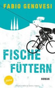 Fische füttern - Fabio Genovesi, Rita Seuß, Walter Kögler
