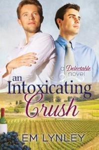 An Intoxicating Crush  - E.M. Lynley