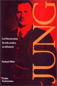 Carl Gustav Jung - Gerhard Wehr