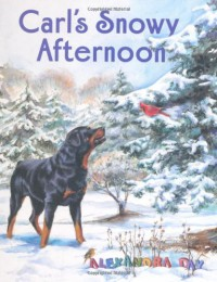 Carl's Snowy Afternoon - Alexandra Day