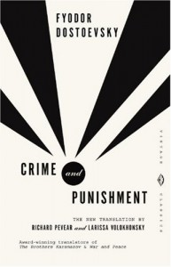 Crime and Punishment - Fyodor Dostoyevsky, Richard Pevear, Larissa Volokhonsky