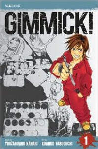 Gimmick!, Volume 1 - Kanari Yozaburo