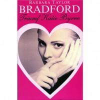 Triumf Katie Byrne - Barbara Taylor Bradford