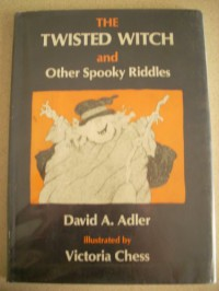 The Twisted Witch And Other Spooky Riddles - David A. Adler