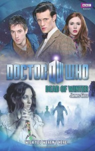 Doctor Who: Dead of Winter - James Goss