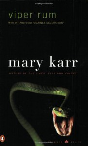 Viper Rum - Mary Karr