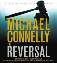 The Reversal (Mickey Haller #3) - Michael Connelly, Peter Giles