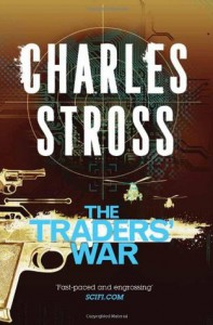 The Traders' War: A Merchant Princes Omnibus - Charles Stross