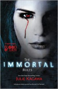 The Immortal Rules (Blood of Eden Series #1) -