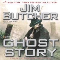 Ghost Story: The Dresden Files, Book 13 - Jim Butcher, John Glover