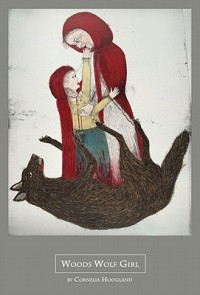 Woods Wolf Girl - Cornelia Hoogland