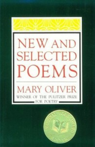New and Selected Poems - Mary Oliver