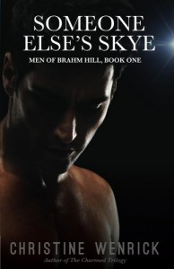 Someone Else's Skye - Men of Brahm Hill - Book One - Christine Wenrick