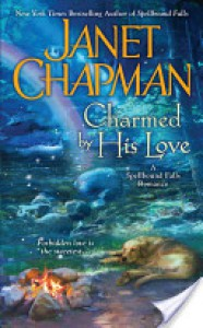 Charmed by His Love  - Janet Chapman