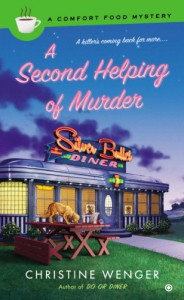 A Second Helping of Murder - Christine Wenger