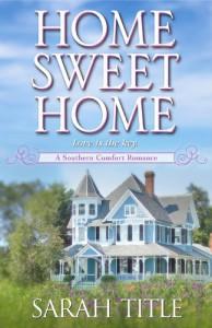Home Sweet Home (A Southern Comfort Novel) - Sarah Title