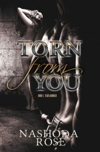 Torn from You (Tear Asunder #1) - Nashoda Rose
