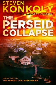 The Perseid Collapse (Book One) - Steven Konkoly