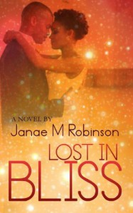 Lost in Bliss - Janae M. Robinson