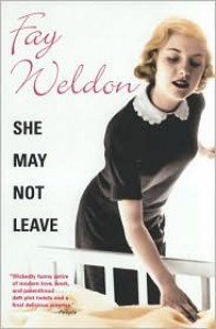 She May Not Leave - Fay Weldon