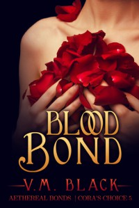 Blood Bond - V.M. Black