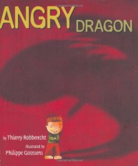 Angry Dragon - Thierry Robberecht, Philippe Goossens