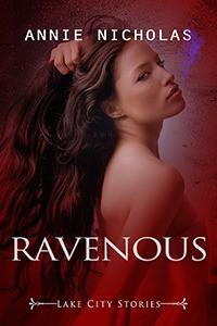 Ravenous - Annie Nicholas