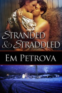 Stranded and Straddled - Em Petrova