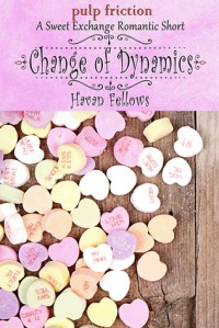 Change of Dynamics (Sweet Exchange) - Havan Fellows