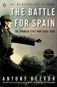 The Battle for Spain: The Spanish Civil War 1936-1939 - Antony Beevor