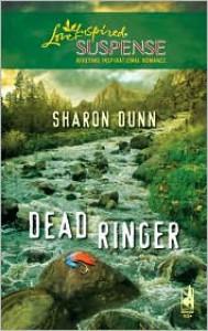 Dead Ringer - Sharon Dunn