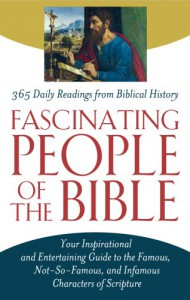 Fascinating People of the Bible - Christopher D. Hudson