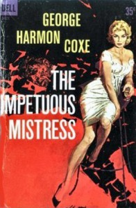 The Impetuous Mistress - George Harmon Coxe