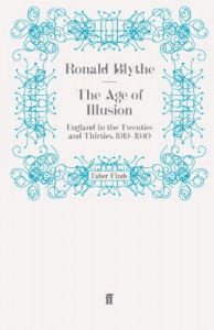 The Age of Illusion - Ronald Blythe