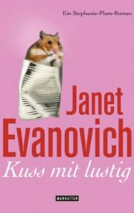 Kuss mit lustig: Ein Stephanie-Plum-Roman - Janet Evanovich