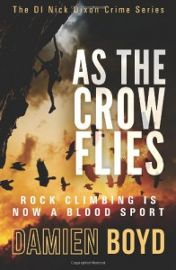 As The Crow Flies - Damien Boyd
