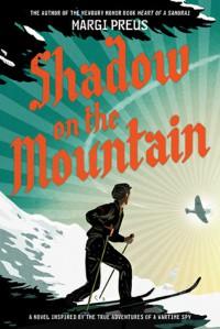 Shadow on the Mountain - Margi Preus