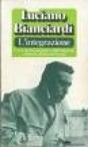 L'integrazione - Luciano Bianciardi