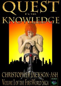 Quest for Knowledge (FirstWorld Saga) - Christopher Jackson-Ash, Nat Turner
