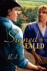 Signed and Sealed - B.A. Stretke