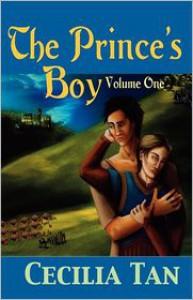 The Prince's Boy: Volume One - Cecilia Tan