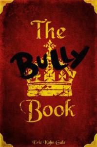 The Bully Book - Eric Kahn Gale, Matt Lang, Nick Lang