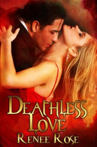 Deathless Love - Renee Rose