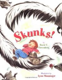 Skunks! - David T. Greenberg